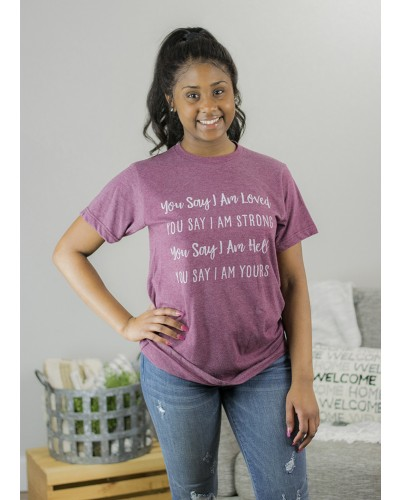 S/S You Say I Am Tee in Heather Maroon by Crazy Cool Threads